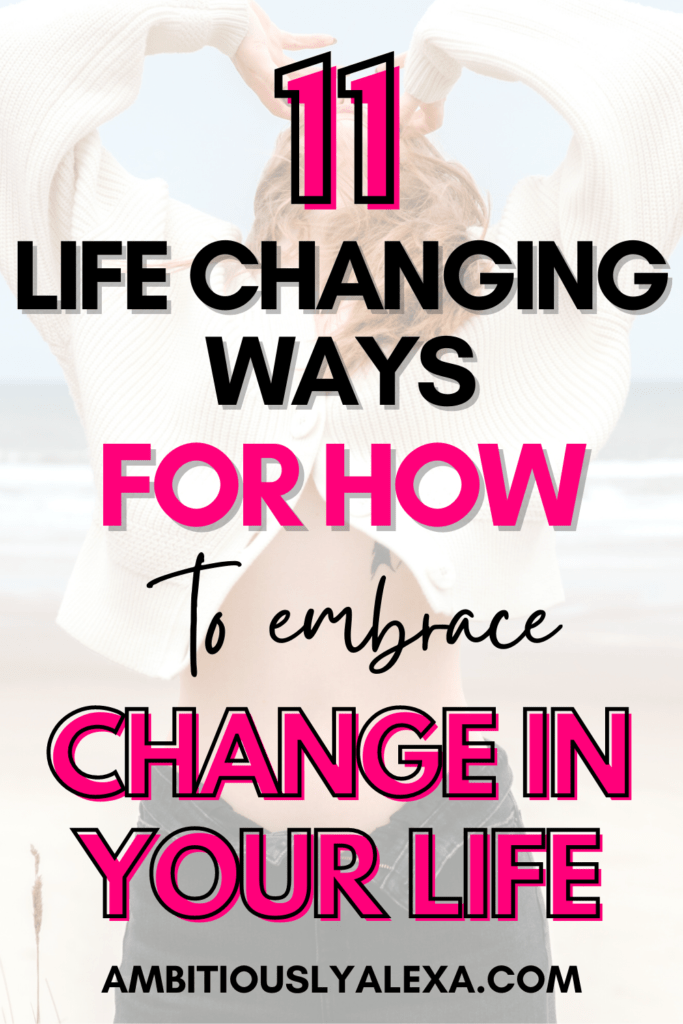 how to embrace change positively