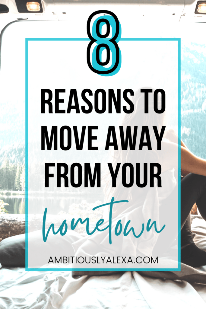 move out of your hometown