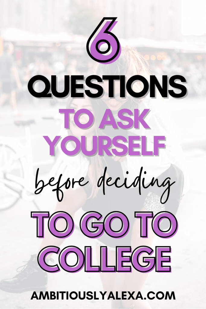 should you go to college or not