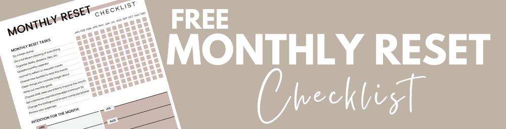 monthly reset checklist
